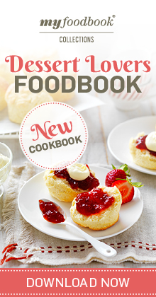 Download the Dessert Lovers Foodbook for tempting sweet treats and decadent dessert recipes