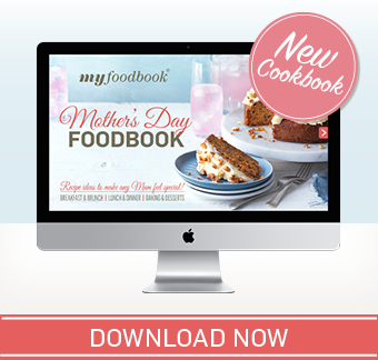 Download the Mother's Day Cookbook for delicious recipes
