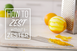 How to zest without a zester or grater